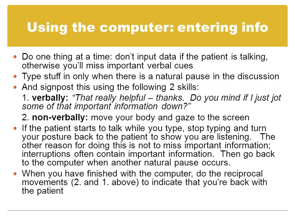 Using the computer: entering info