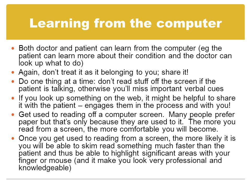 Learning from the computer