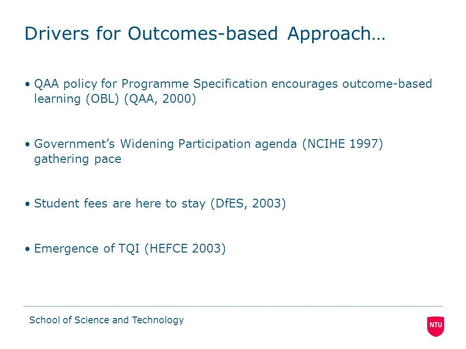 Drivers for Outcomes-based Approach…