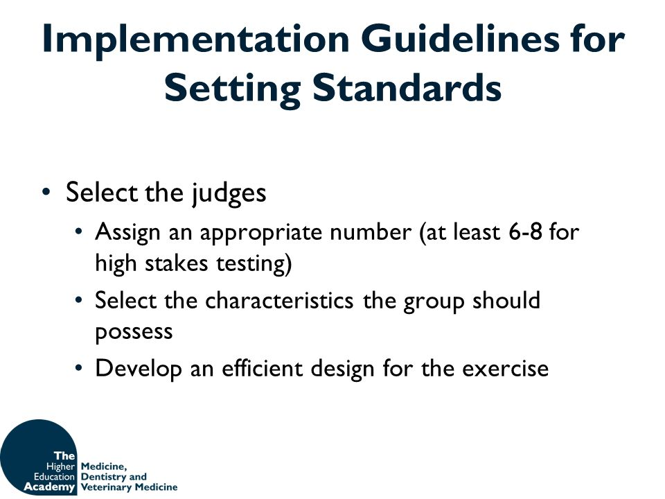 Implementation Guidelines for Setting Standards