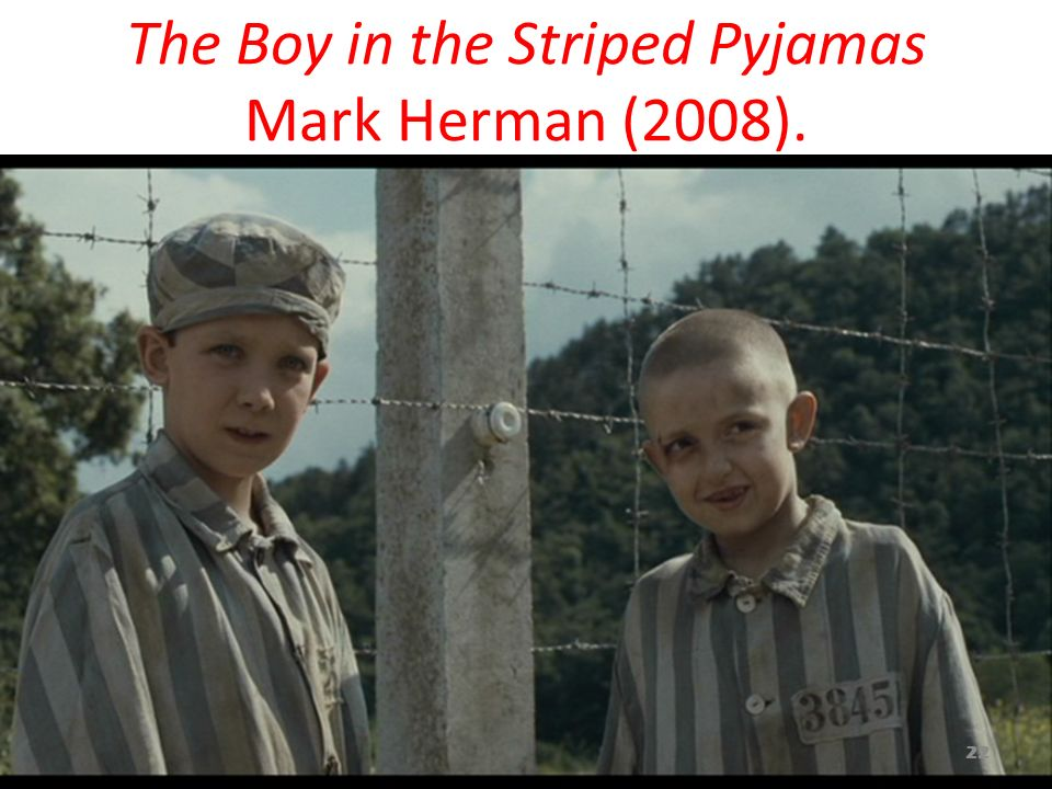 The Boy in the Striped Pyjamas Mark Herman (2008).