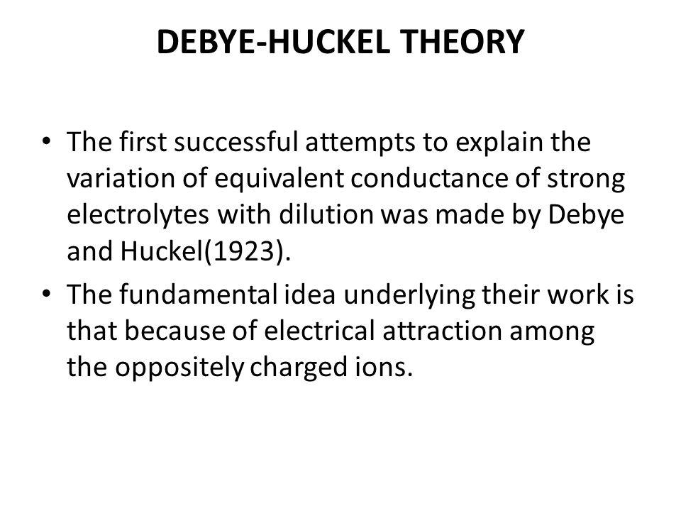 Debye huckel limiting law & debye huckel onsager equation for.