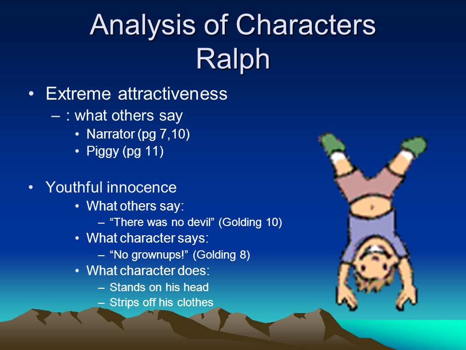 character analysis piggy essay Character analysis ralph  ralph is the protagonist of the novel who at first is overjoyed to be on a tropical island free from adult restraints to express his excitement, he stands on his head, foreshadowing the topsy-turvy nature of things to come  piggy  piggy is the fat boy who is the brunt of all the jokes and teasing in the novel.