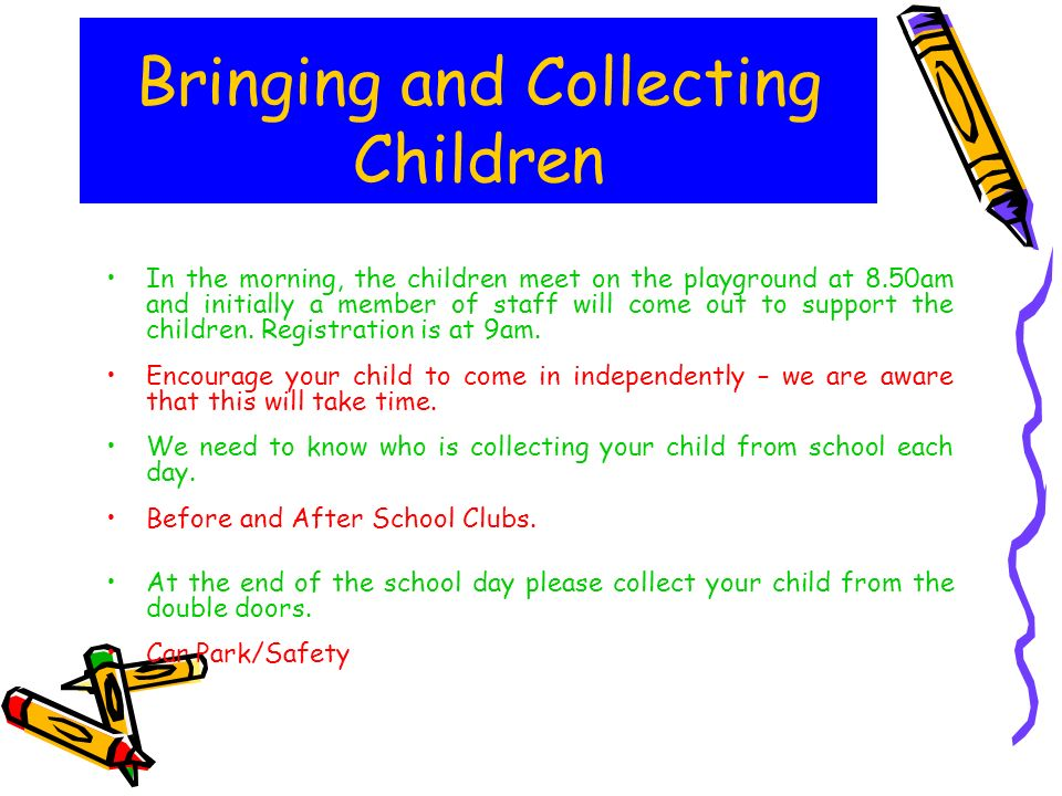 Bringing and Collecting Children