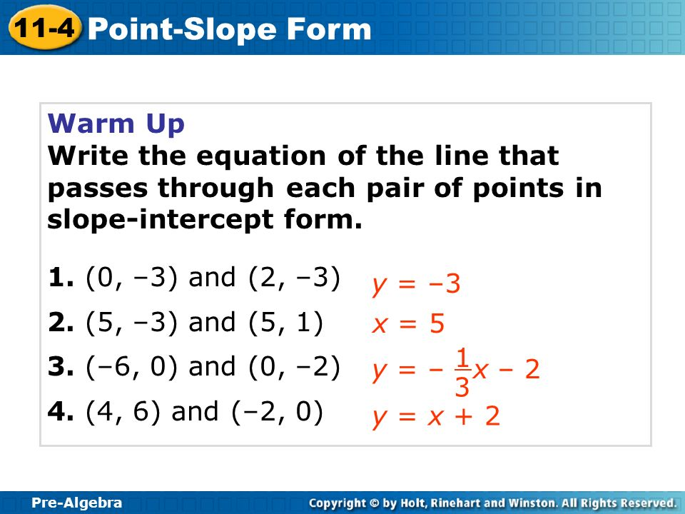 Point Slope Form 11 4 Warm Up Problem Of The Day Lesson Presentation