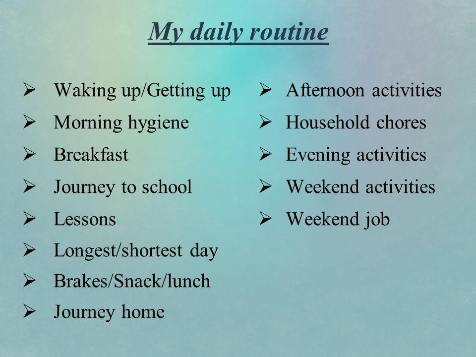 my weekend routine