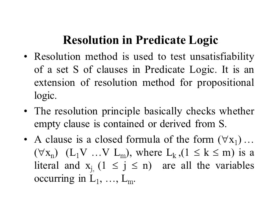 Resolution for predicate calculus cs245 logic and co example.