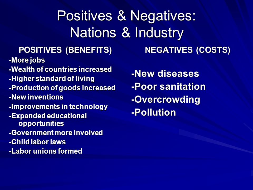 positives of the industrial revolution