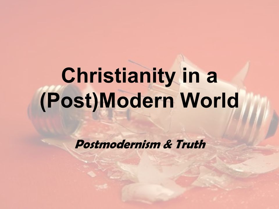 theism in a postmodern world Atheism and post modernism  in postmodern world,  new atheism is becoming like a religion where the people think that there beliefs and values are.