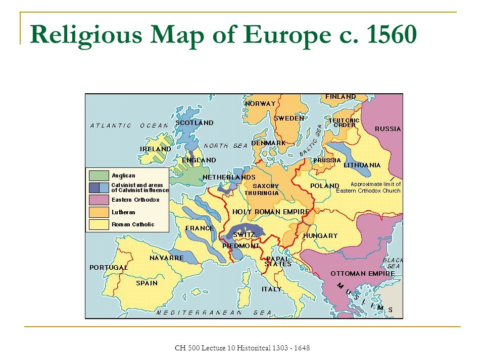Map Of Europe 1560.Lecture 10 Historical Developments Ppt Download