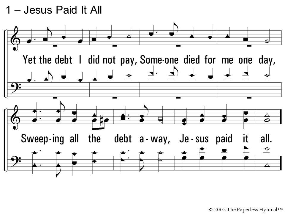 Lyric : jesus paid it all hymn lyrics Jesus Paid and Jesus Paid It ...