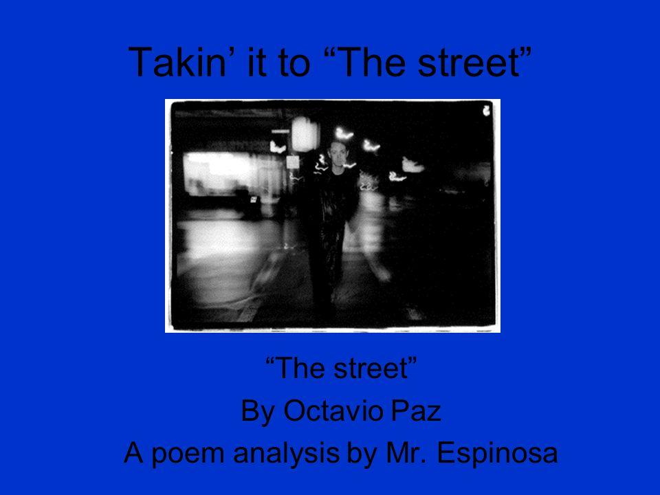 the street octavio paz