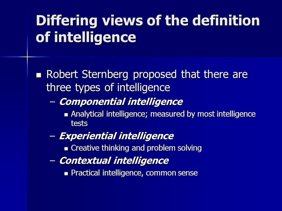 according to robert sternberg the three types of intelligence are