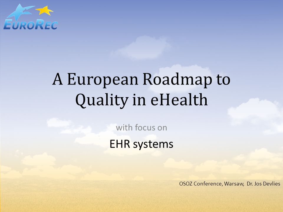 A European Roadmap to Quality in eHealth