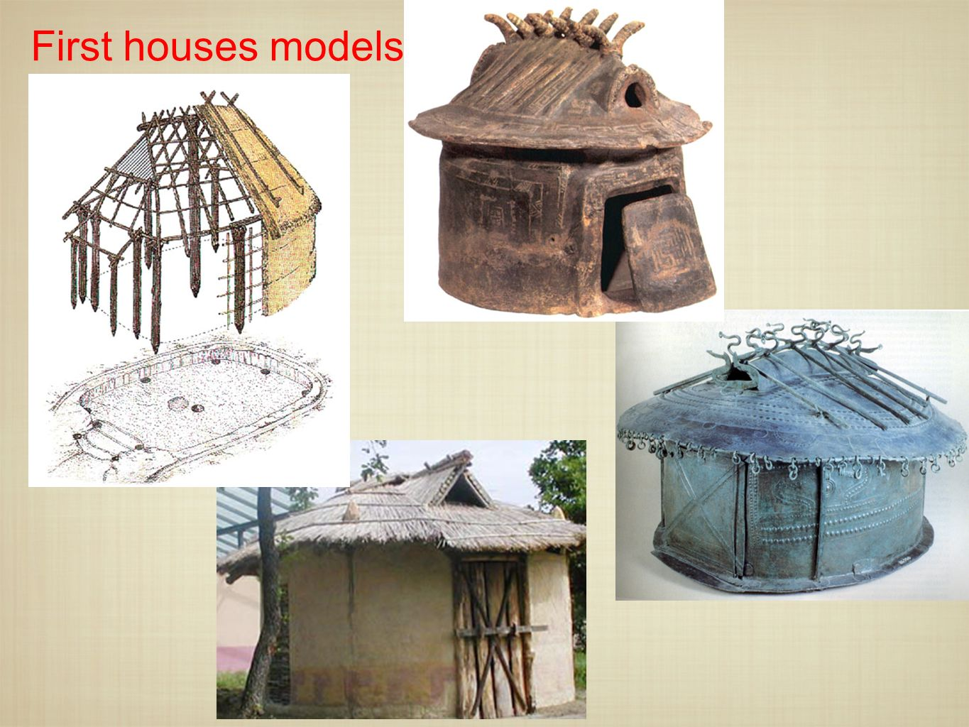 First houses models