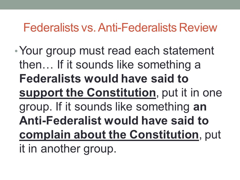federalists vs anti federalists review ppt download