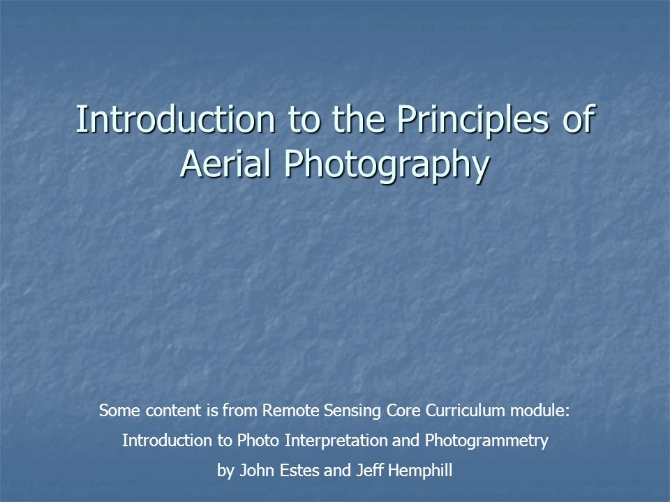 Introduction to the Principles of Aerial Photography - ppt