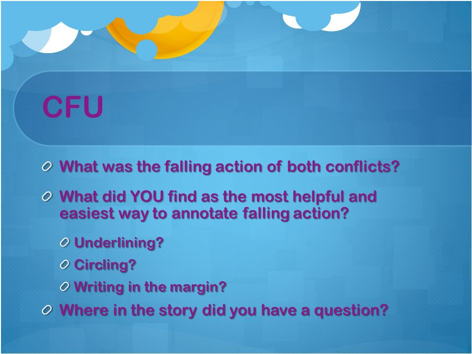 CFU What was the falling action of both conflicts