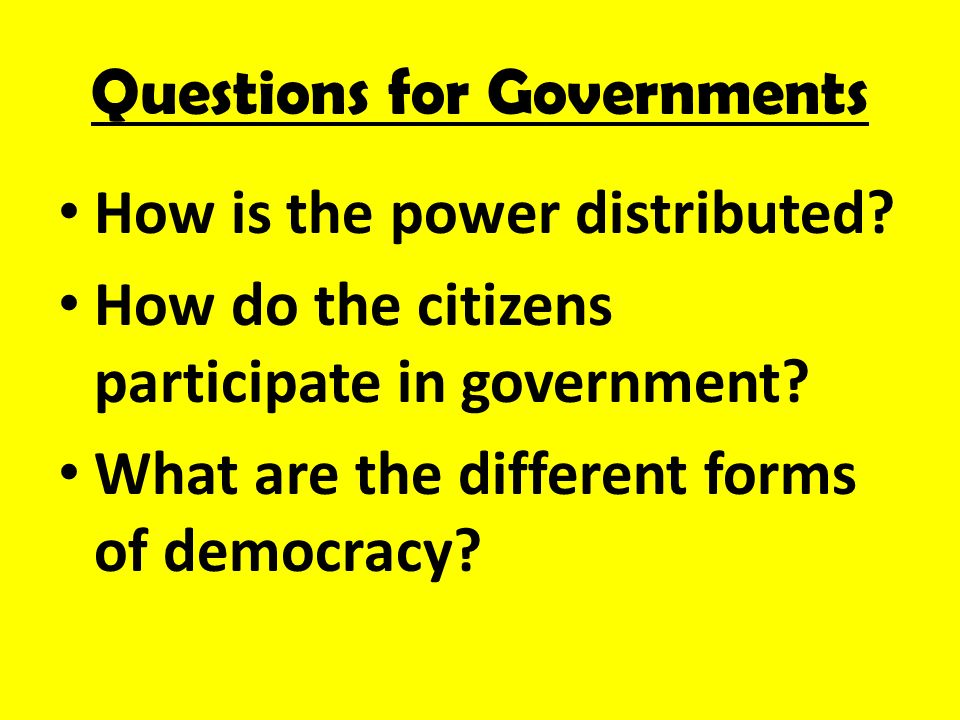 Questions for Governments