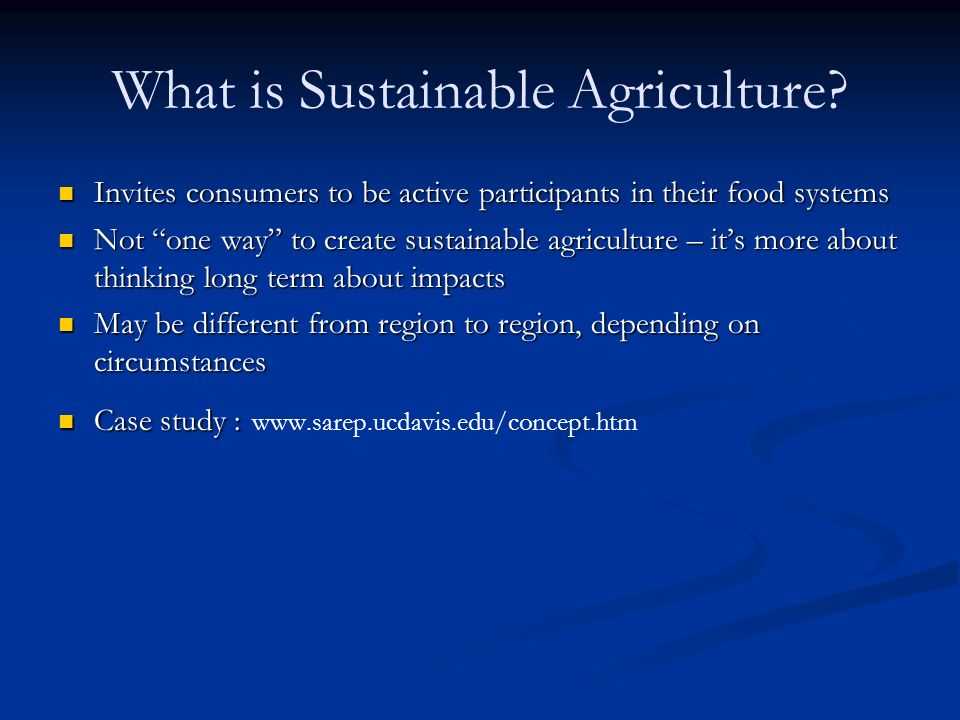 Sustainable agriculture unit 1 sustainable development ppt video what is sustainable agriculture toneelgroepblik Gallery
