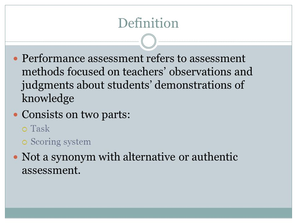 Performance-Based Assessment Authentic Assessment - ppt video online ...