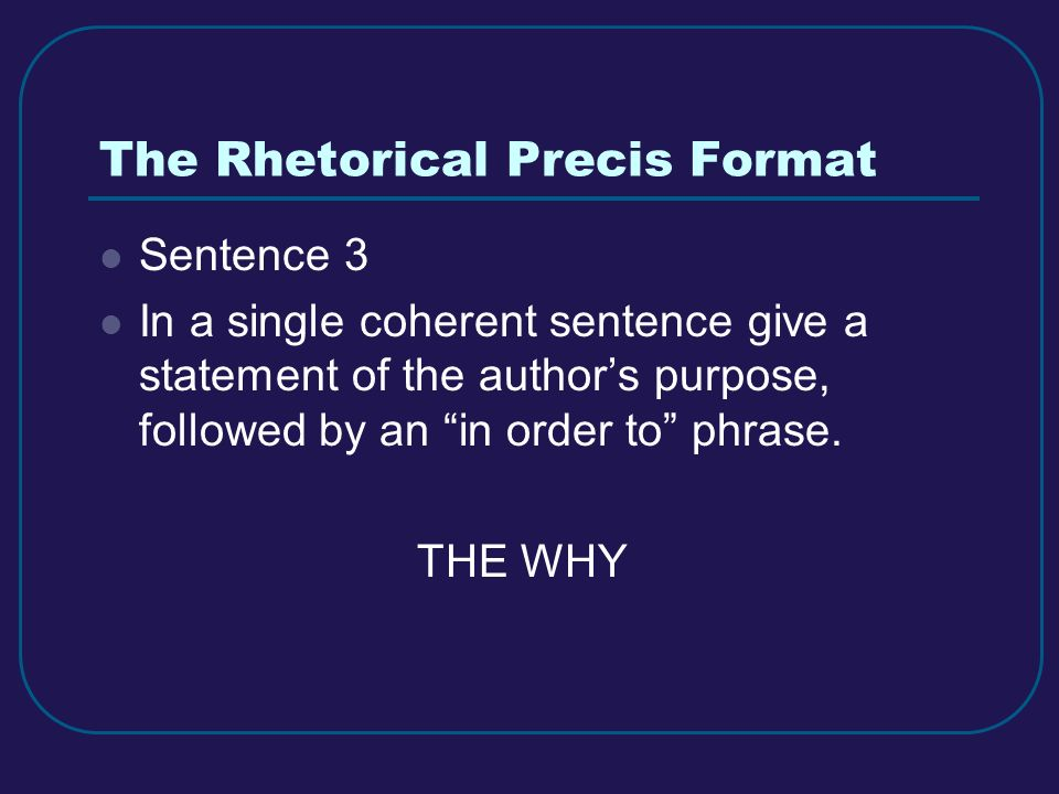 The Rhetorical Precis Format