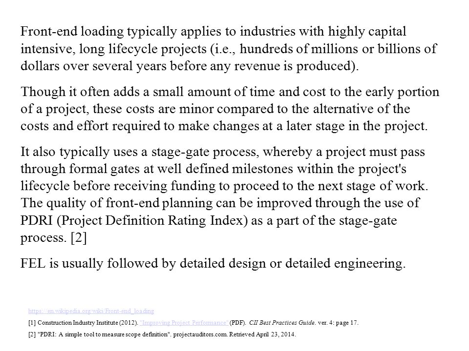 the use of project definition rating index business essay The project definition rating index (pdri) is to be used as a tool to evaluate the ongoing status of a project a pdri is required as part of the submission of hhs form 300 - facility project approval agreement for federally-owned real property assets the rating index is not used as criteria for.