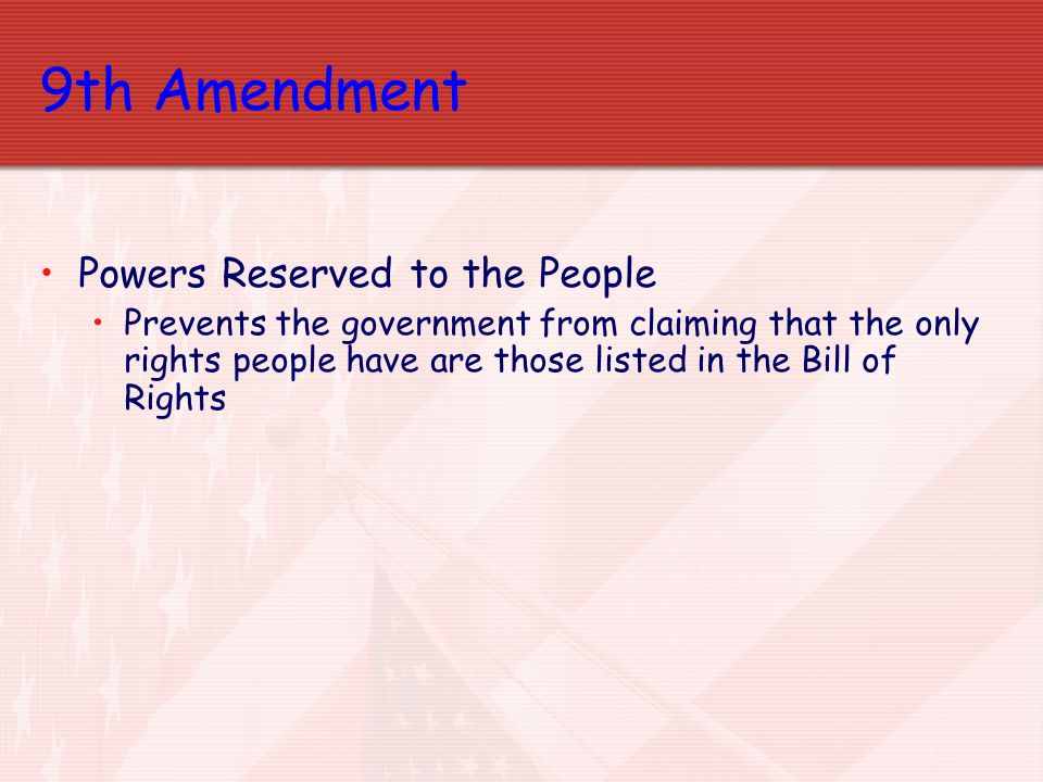 9th Amendment Powers Reserved to the People