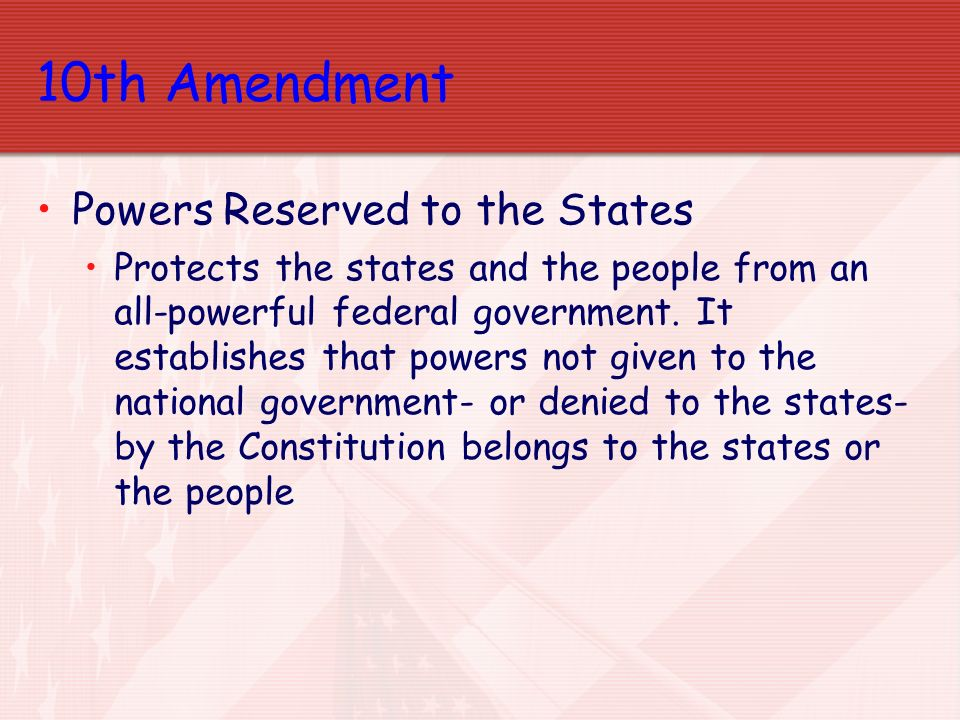 10th Amendment Powers Reserved to the States