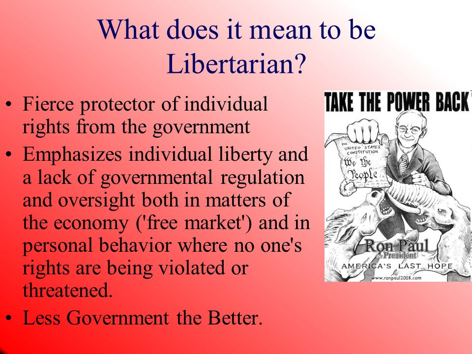 What does it mean to be Libertarian