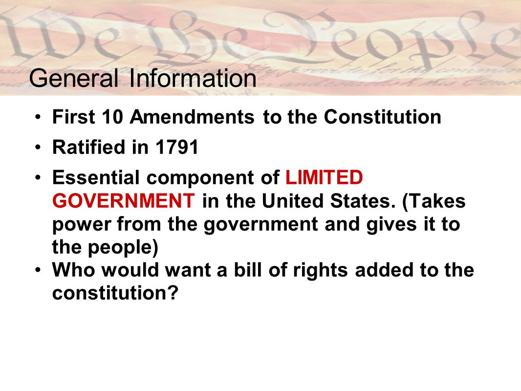 General Information First 10 Amendments to the Constitution