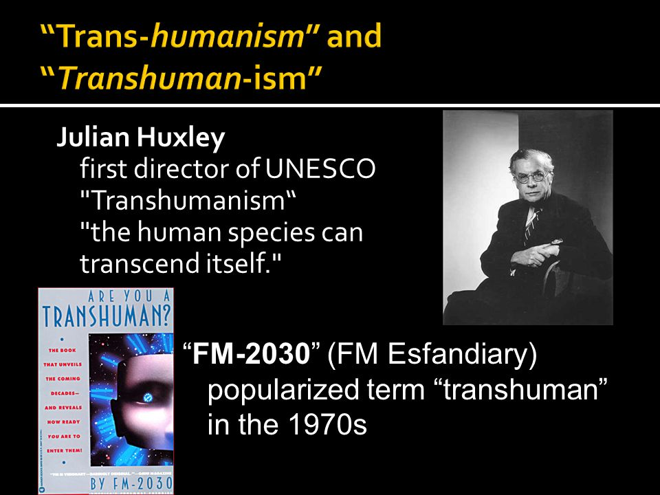 Posthumanism and Transhumanism - ppt video online download