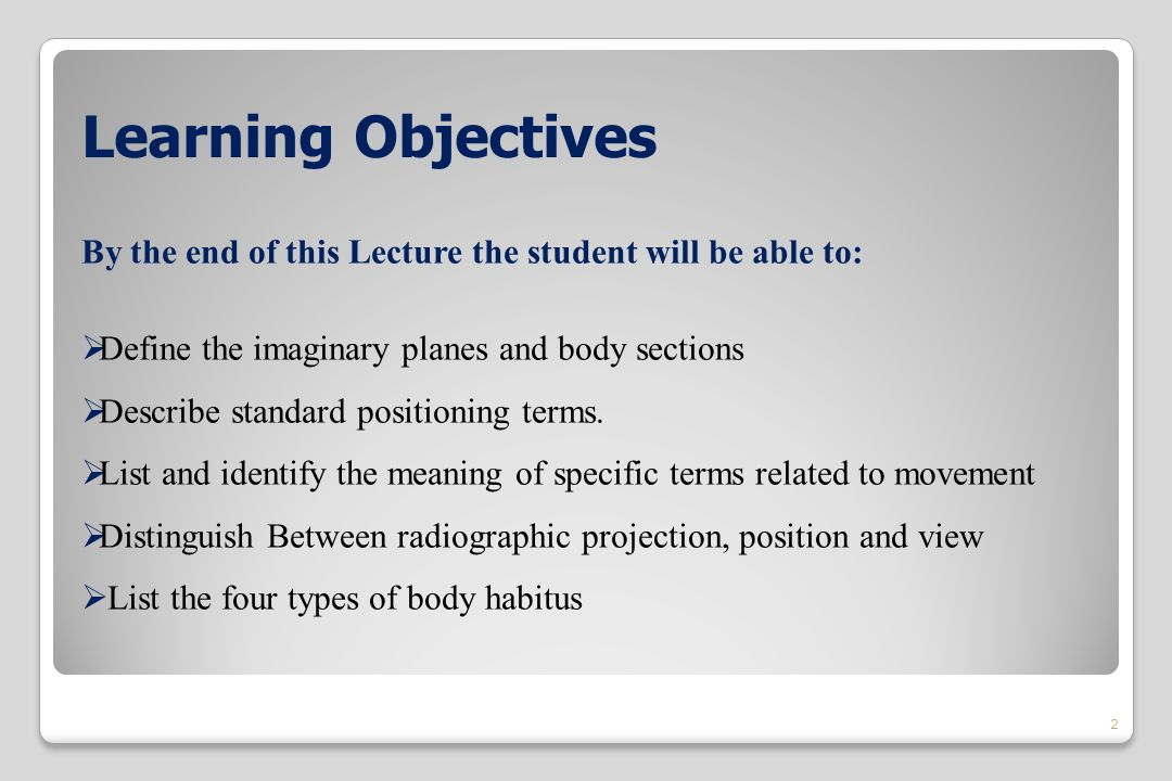 Introduction To Radiographic Positioning Positioning Terminology
