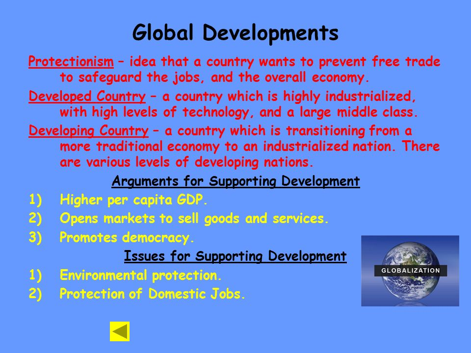 Arguments for Supporting Development Issues for Supporting Development