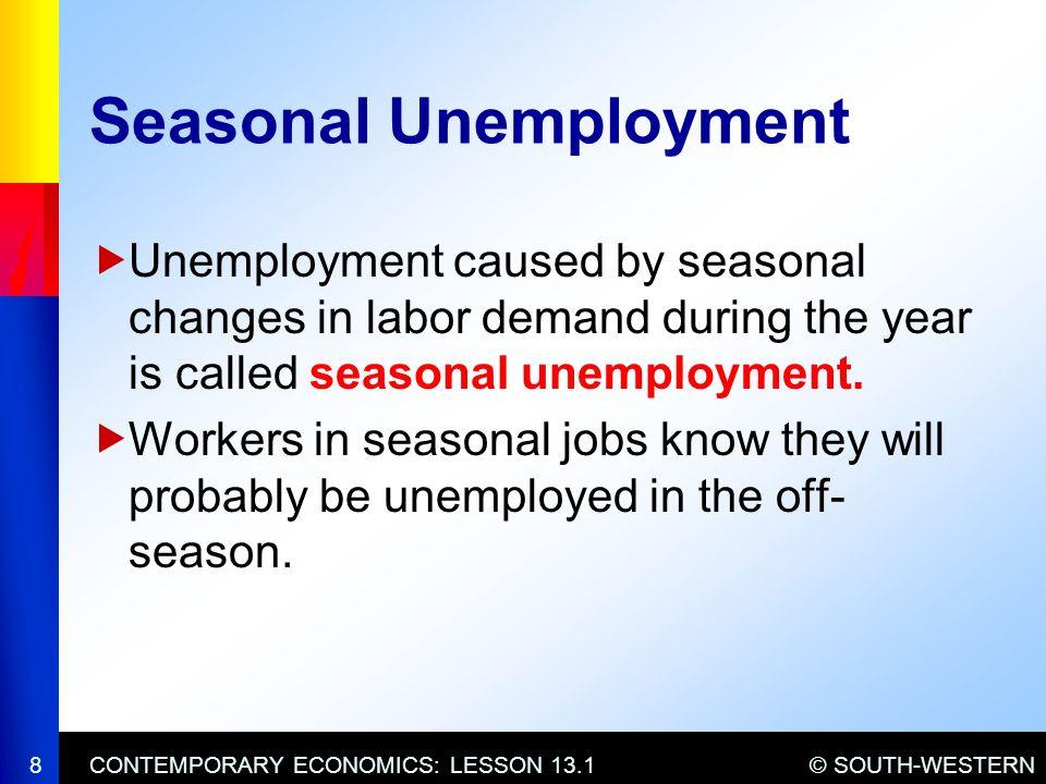 Chapter 13 Economic Challenges Ppt Video Online Download. Seasonal Unemployment. Worksheet. 13 1 Unemployment Worksheet At Clickcart.co