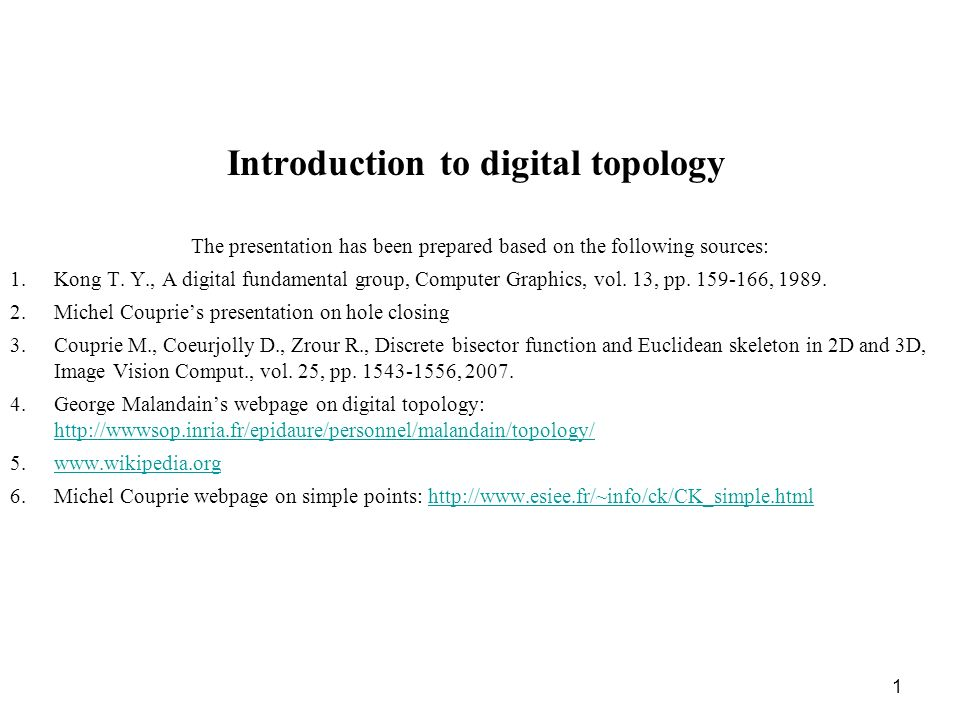 Introduction to digital topology
