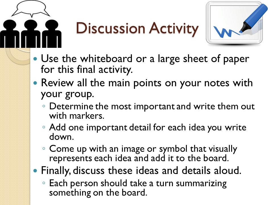 Discussion Activity Use the whiteboard or a large sheet of paper for this final activity.