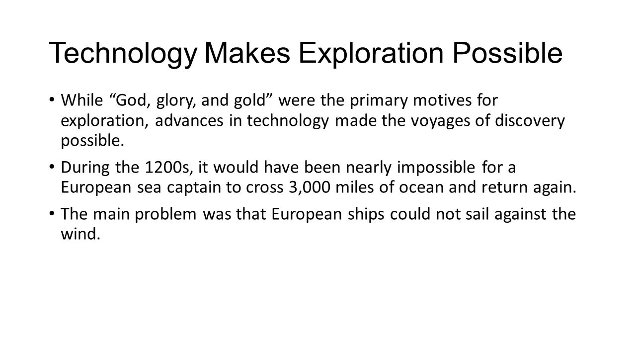 the primary motive for european exploration during the renaissance was