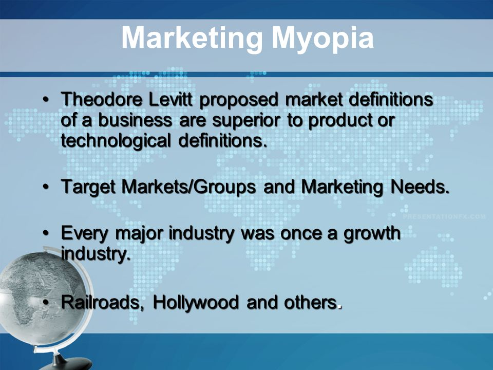 summary marketing myopia by theodore levitt I love the article by theodore levitt (originally published in the hbr in 1960) on marketing myopia marketing myopia is the mistake of focusing on sales of your product instead of the needs of.