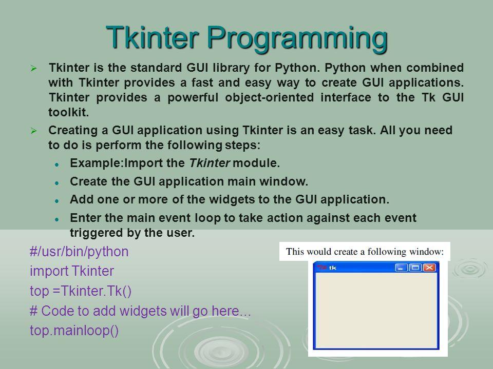 PYTHON GUI PROGRAMMING - ppt video online download