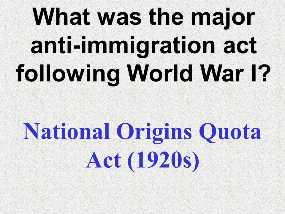 What was the major anti-immigration act following World War I