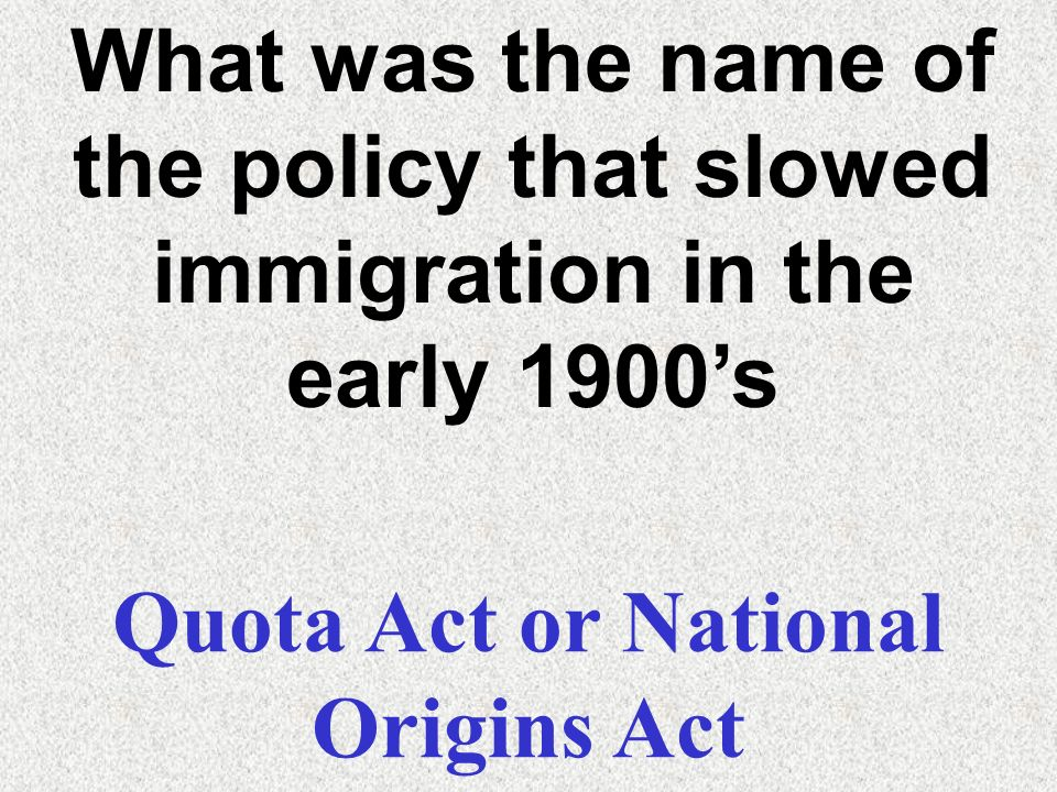 Quota Act or National Origins Act