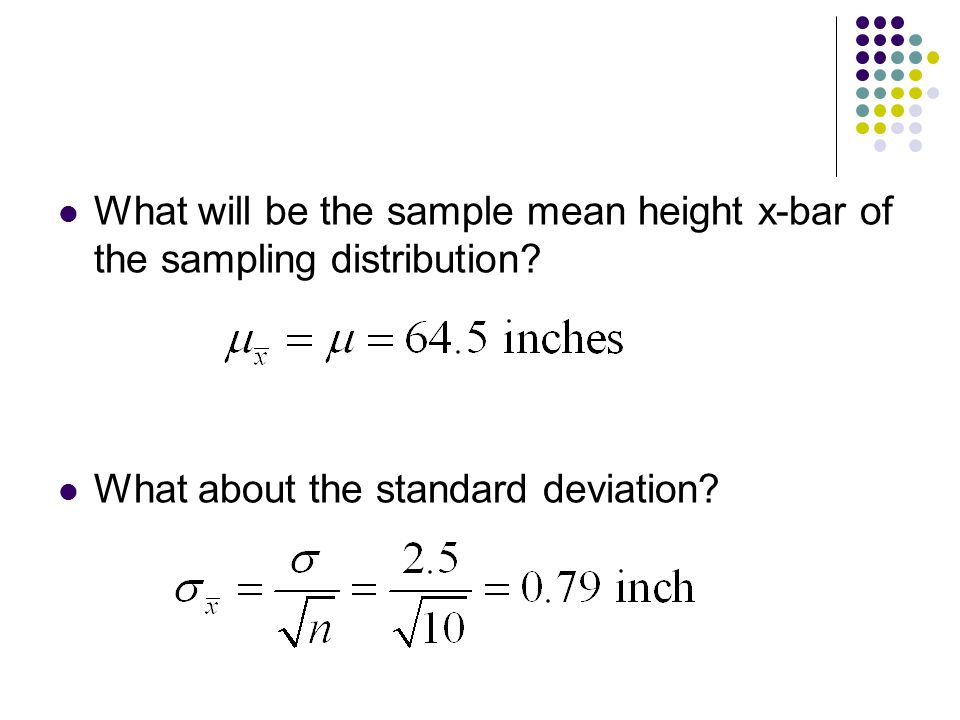 What will be the sample mean height x-bar of the sampling distribution