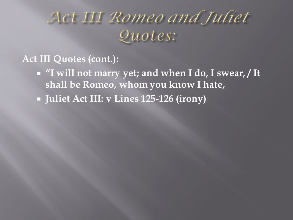 romeo and juliet irony quotes