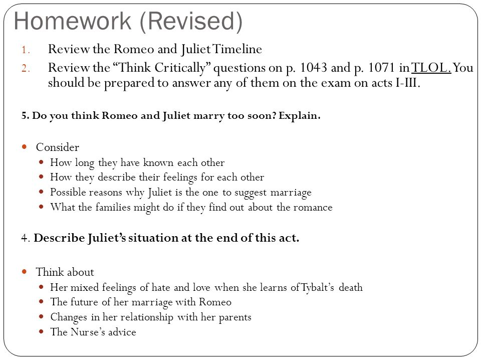 romeo and juliet act ii essay questions Romeo and juliet: act v, scene 3: questions study questions 1 why is paris at juliet's tomb - paris is sad that juliet is dead, because he was supposed to marry her he thought juliet killed herself of the sorrow, knowing tybalt had died.