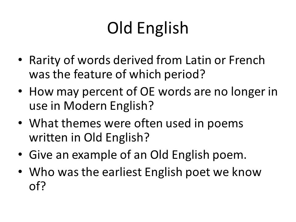 INTRODUCTION TO THE HISTORY OF ENGLISH - ppt download
