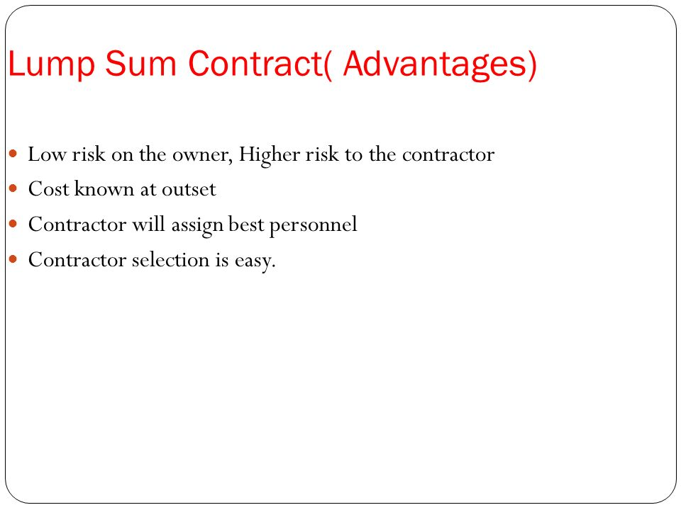 TYPES OF CONTRACTS Ppt Video Online Download - Lump sum contract template