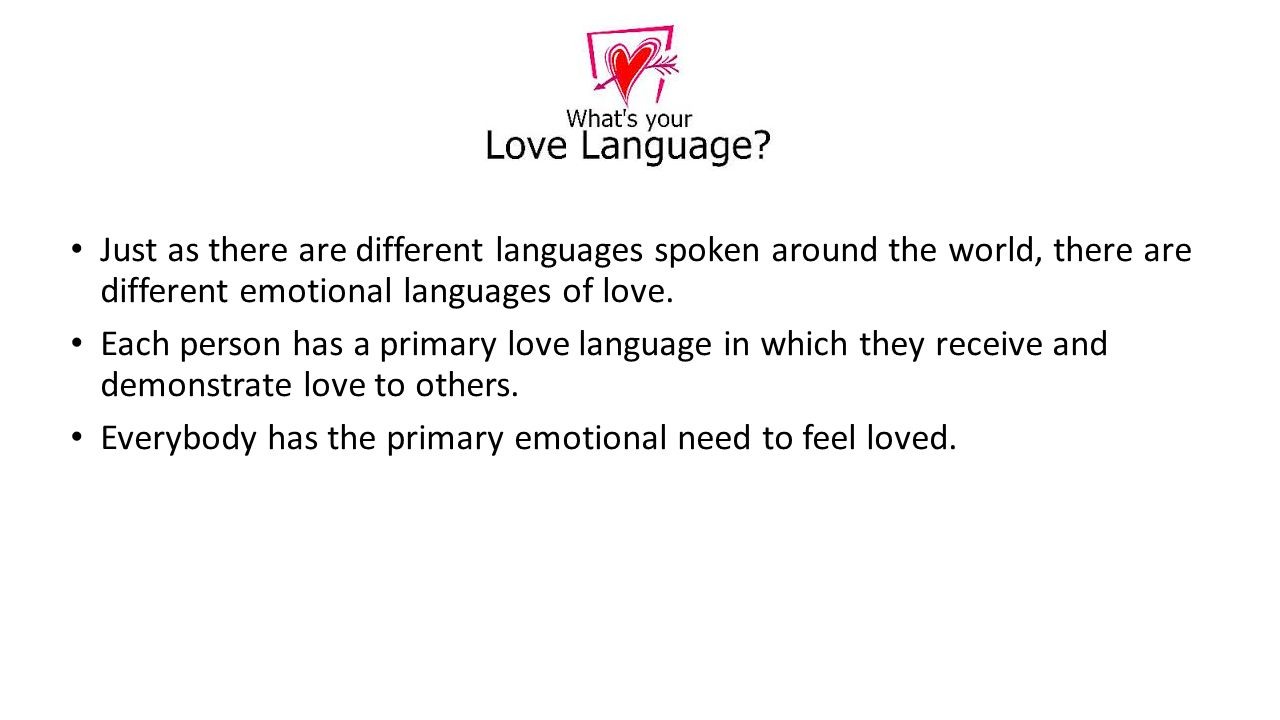 Just As There Are Different Languages Spoken Around The World There Are Different Emotional Languages