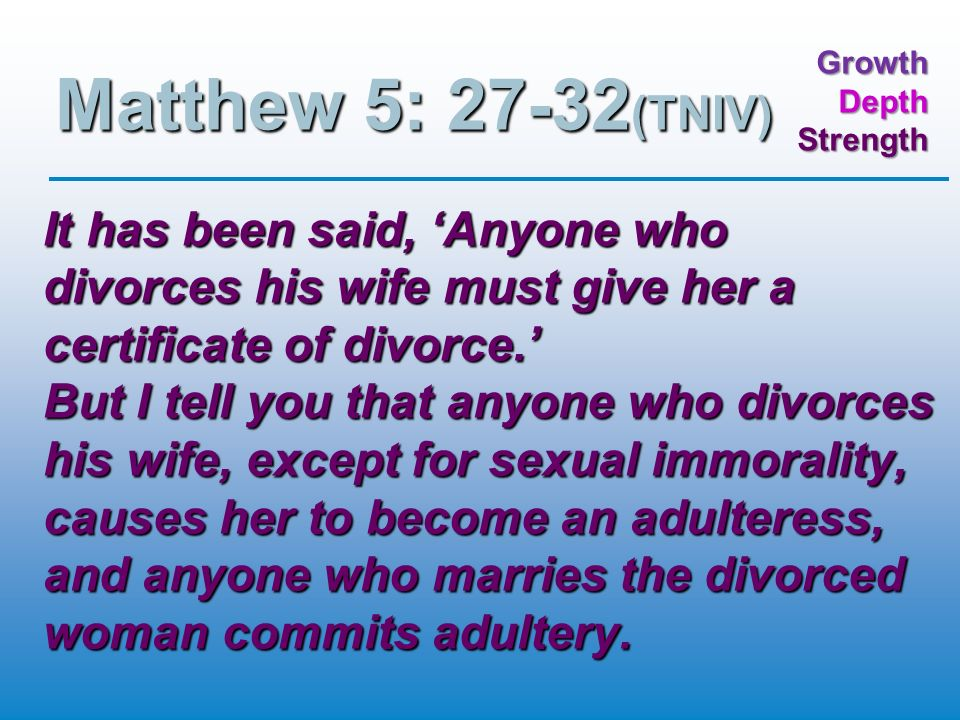 Anyone who marries a divorced woman commits adultery