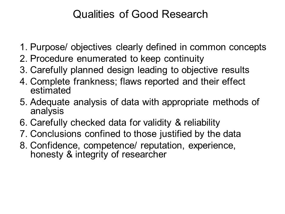 Qualities of Good Research